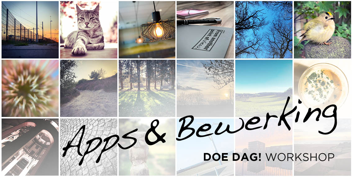 APPS EN BEWERKING Workshop Smartphone Fotografie @ La Sirel